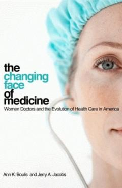 book cover, The Changing Face of Medicine