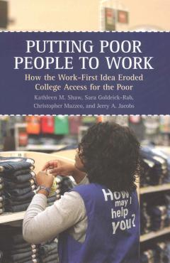 book cover, Putting Poor People to Work